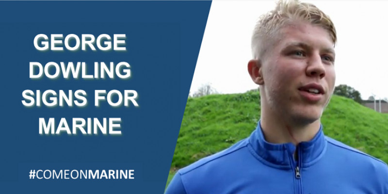 George Dowling signs for Marine