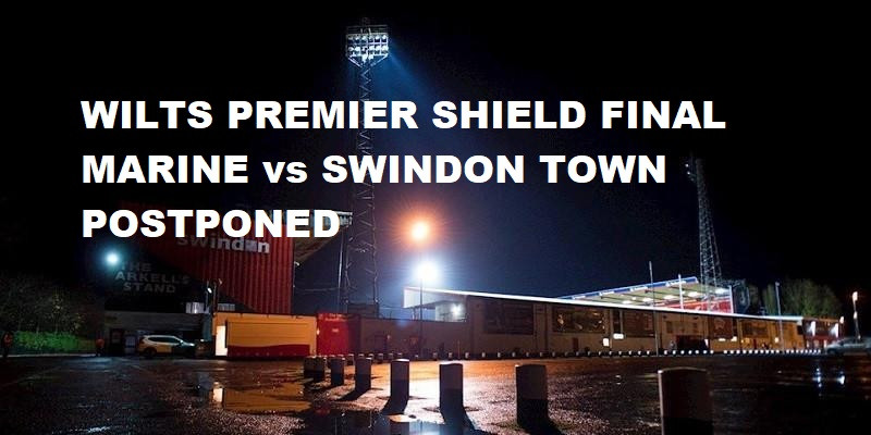 Wiltshire FA Premier Shield Postponed
