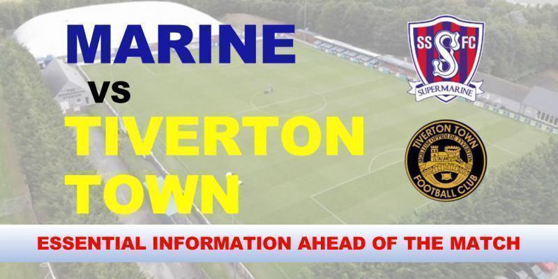 Marine v Tiverton Town ESSENTIAL INFORMATION